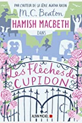 Hamish Macbeth 8 - Les flèches de Cupidon Format Kindle