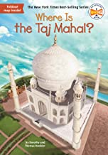 Where Is the Taj Mahal? (Where Is?)