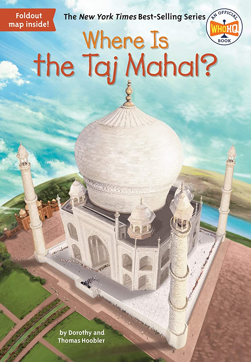 マーキー形状意識的Where Is the Taj Mahal? (Where Is?) (English Edition)