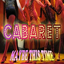 Best cabaret maybe this time Reviews