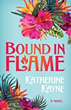 Bound in Flame (Hawaiian Ladies' Riding Society)
