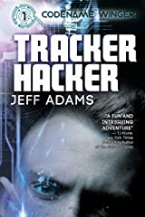 Tracker Hacker (Codename: Winger Book 1) Kindle Edition