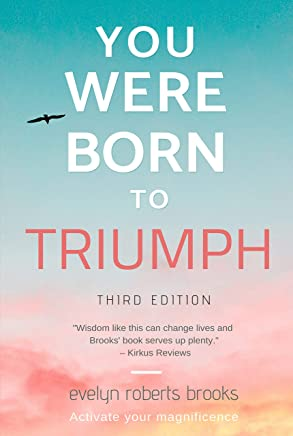 You Were Born to Triumph: Activate Your Magnificence (English Edition)