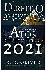 Direito Administrativo Retalhado: Atos Administrativos eBook Kindle