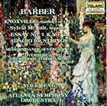 Barber: Knoxville: Summer of 1915 / Essay Nos. 1 & 2 / Adagio for Strings