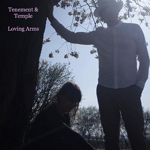 Loving Arms de Tenement & Temple en Amazon Music - Amazon es