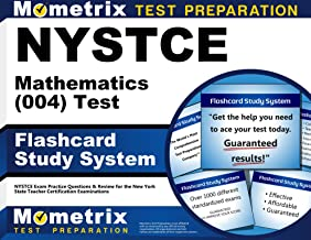 NYSTCE Mathematics (004) Test Flashcard Study System: NYSTCE Exam Practice Questions & Review for the New York State Teacher Certification Examinations (Cards)