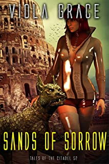 Sands of Sorrow (Tales of the Citadel Book 52)