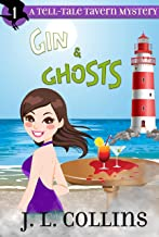 Gin & Ghosts (Tell-Tale Tavern Mysteries Book 1)