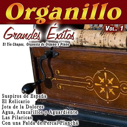Organillo Grandes Éxitos Vol. 1