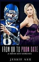 From QB to Prom Date: A Micro Mini Romance