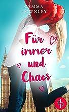 Für immer und Chaos (Wild Wedding-Reihe 3) (German Edition)