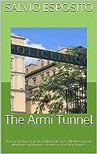 The Armi Tunnel: American Imperialism, Railway Disaster, Mediterranean Medicine and Universal Love in Post-War Naples
