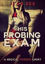 His Probing Exam: A Medical Femdom Short