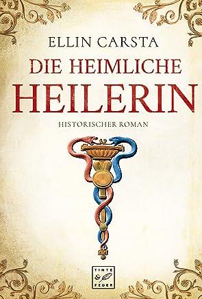 epub ++Die heiliche Heilerin by Ellin Carsta|PDF|READ Online|Google Drive|Epub