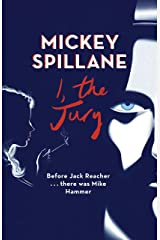 I, The Jury (Mike Hammer Book 1) Kindle Edition