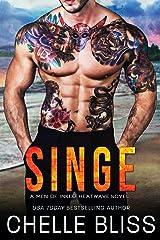 Singe (Men of Inked: Heatwave Book 8) Kindle Edition