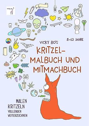 Kritzelalbuch und itachbuch 812 Jahre by Vicky Bo