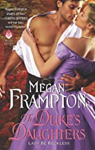 The Duke's Daughters: Lady Be Reckless: A Duke's Daughters Novel