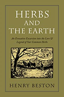 Herbs and the Earth: An Evocative Excursion into the Lore & Legend of Our Common Herbs