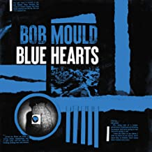 Bob Mould - 'Blue Hearts'