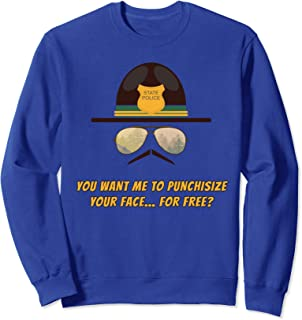 You Want Me To Punchisize Your Face? Super Funny Cop Humor Sweatshirt