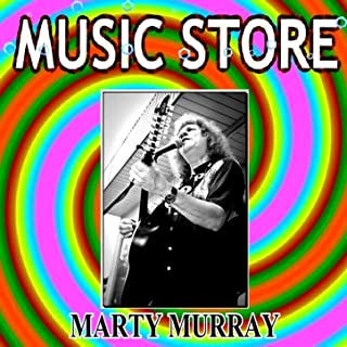 Music Store - Marty Murray