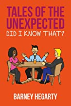 Tales of the Unexpected - Did I know that? (Laugh Out Loud emails Book 10)