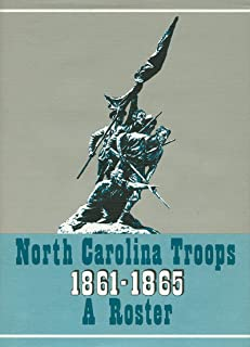 North Carolina Troops, 1861-1865: A Roster, Volume 13: Infantry (53rd-56th Regiments)