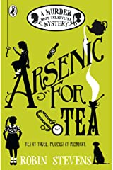 Arsenic For Tea (A Murder Most Unladylike Mystery Book 2) Kindle Edition