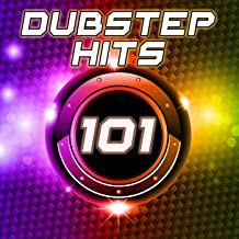 101 Dubstep Hits (Best Top Electronic Dance Music, Reggae, Dub, Hard Dance, Bro Step, Grime, Glitch, Electro Step, Rave Anthems)