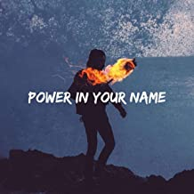 Power in Your Name (feat. Kenneth Townsell)