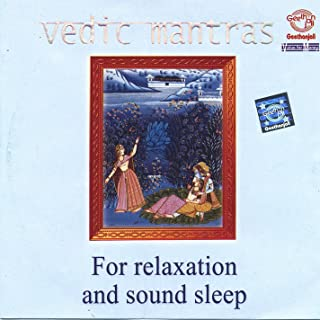 Vedic Mantras for Relaxation and Sound Sleep
