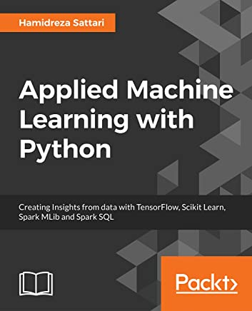 Applied Machine Learning with Python (English Edition)