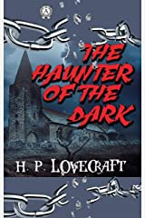 H.P. Lovecraft - The Haunter of the Dark (English Edition) eBook Kindle