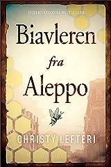 Biavleren fra Aleppo (Danish Edition) Kindle Edition