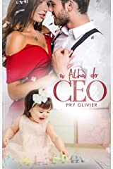 A FILHA DO CEO: (Volume único) eBook Kindle