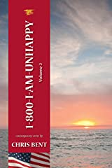 1-800-I-AM-UNHAPPY - Volume 2 Kindle Edition