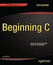 Beginning C, 5th Edition (Expert's Voice in C)