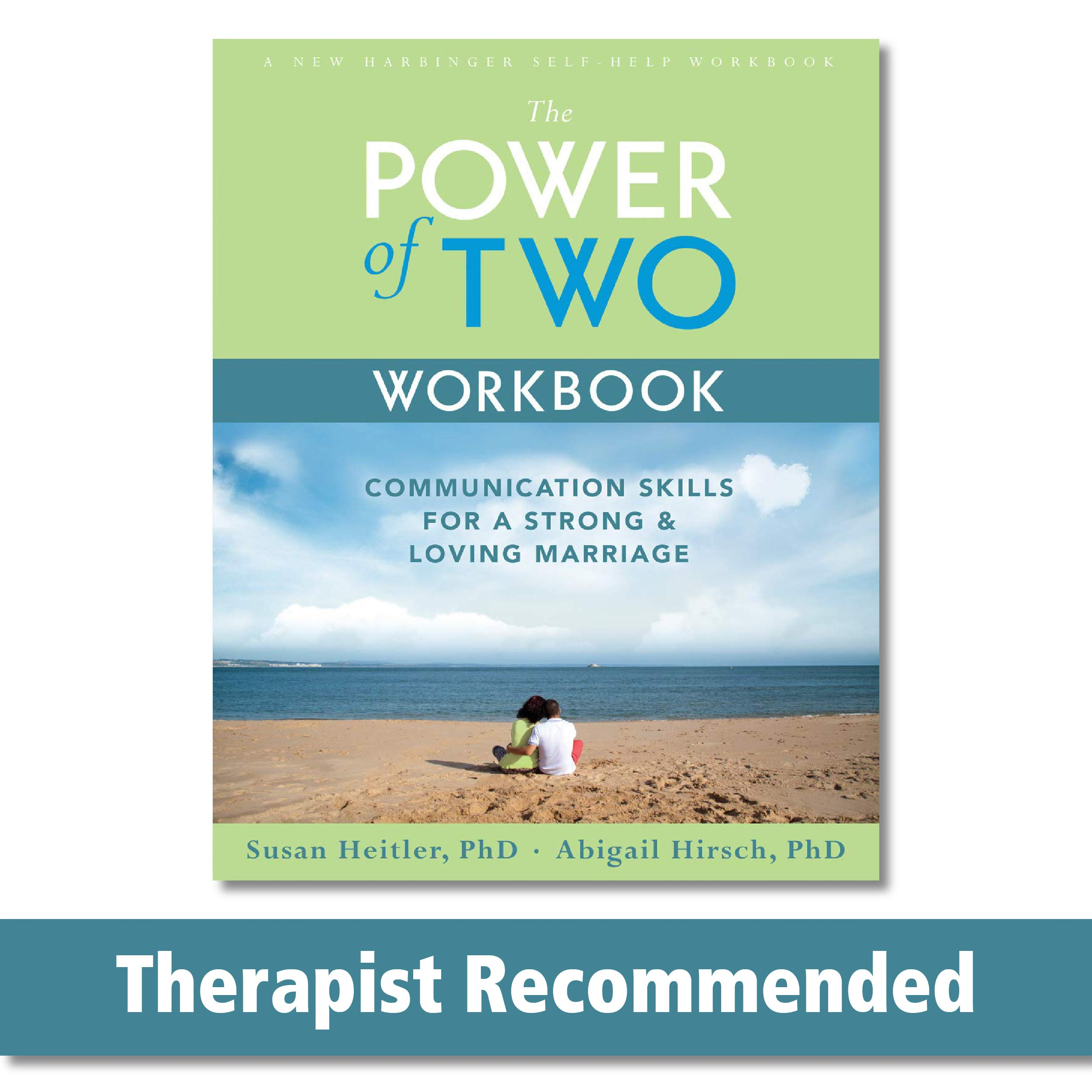 Download The Power Of Two Workbook: Communication Skills For A Strong & Loving Marriage (A New Harbinger Self-Help Workbook) 