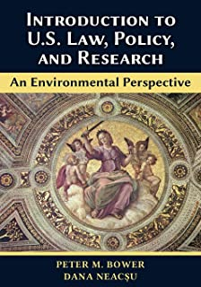 Introduction to U.S. Law, Policy, and Research-An Environmental Perspective