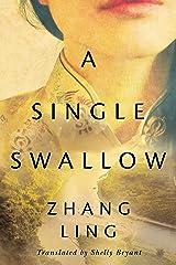 A Single Swallow (English Edition) eBook Kindle