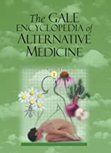 Gale Encyclopedia of Alternative Medicine (4 Volume Set)