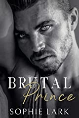Brutal Prince: An Enemies To Lovers Mafia Romance (Brutal Birthright Book 1) Kindle Edition