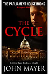 The Cycle: The second prequel in the Parliament House Book series (Parliament House Books) Kindle Edition