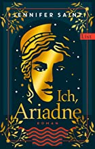 Ich, Ariadne: Roman (German Edition)