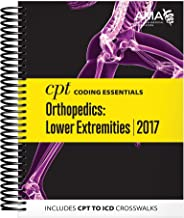 CPT Coding Essentials for Orthopedics: Lower Extremities 2017