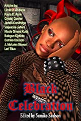 Black Celebration: Amazing Articles on African American Horror Kindle Edition
