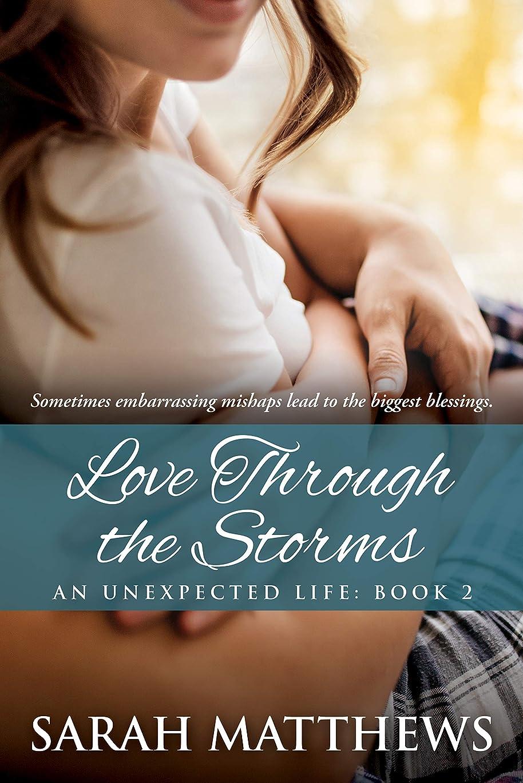 論理的に新年自治Love Through the Storms (An Unexpected Life Book 2) (English Edition)