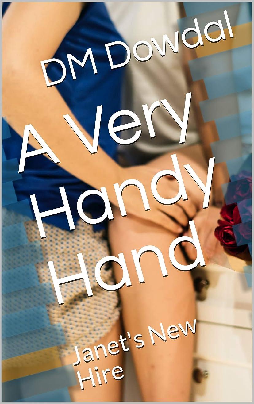 保持ペレグリネーションフィードオンA Very Handy Hand: Janet's New Hire (English Edition)
